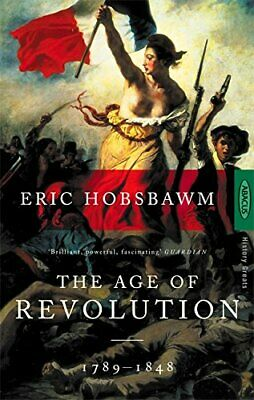 The Age of Revolution : Europe 1789-1848 by Hobsbawm, Eric Paperback Book The