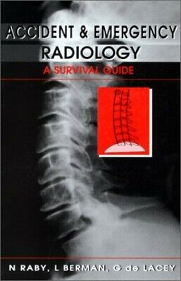 Accident and Emergency Radiology: A Surviva... by de Lacey MA  FRCR Dr Paperback