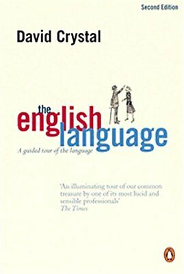 The English Language: A Guided Tour of the Language by Crystal, David Paperback