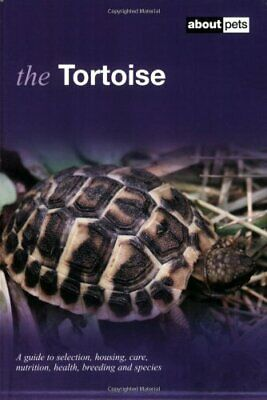 The Tortoise by About Pets Paperback Book The Cheap Fast Free Post
