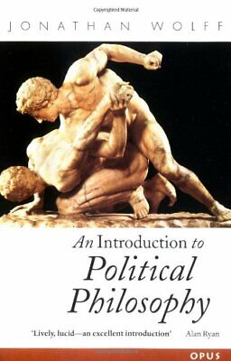 An Introduction to Political Philosophy (OPUS) by Wolff, Jonathan Paperback The