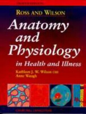 Anatomy and Physiology in Health and Illness [Eighth by Janet S. Ross 0443051569