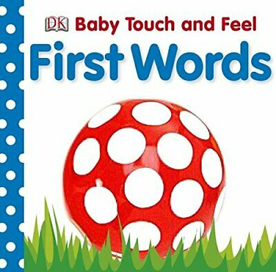 Baby Touch and Feel First Words by DK Board book Book The Cheap Fast Free Post