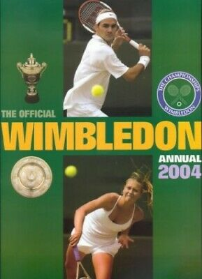 The Official Wimbledon Annual 2004 by Parsons, John Hardback Book The Cheap Fast