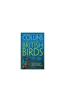 Collins Complete Guide to British Birds: A Photogra... by Sterry, Paul Paperback