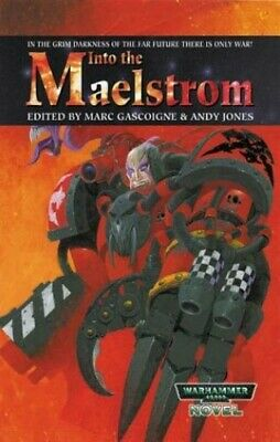 Into the Maelstrom (Warhammer 40, 000 stories) Paperback Book The Cheap Fast