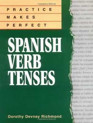 Practice Makes Perfect Spanish Verb Tenses (Pr... by Richmond, Dorothy Paperback