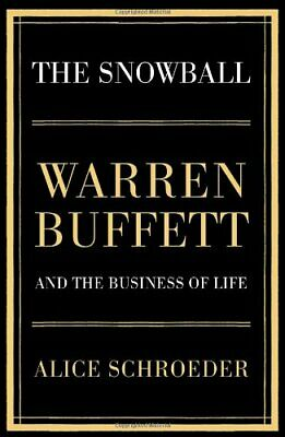 The Snowball: Warren Buffett and the Business of Life, Schroeder, Alice Hardback