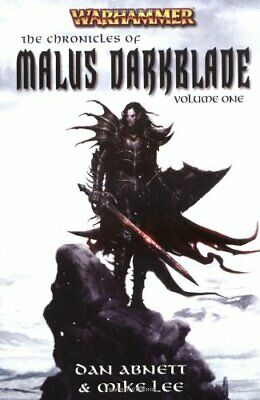 The Chronicles of Malus Darkblade: v. 1 (Warhammer) by Mike Lee Paperback Book