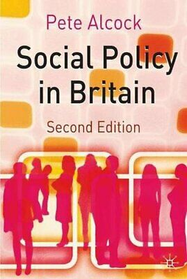 Social Policy in Britain by Alcock, Pete Paperback Book The Cheap Fast Free Post
