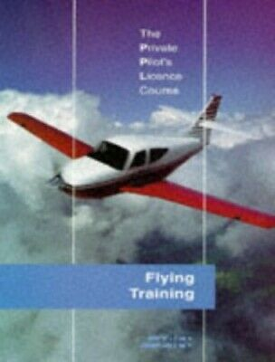 The Private Pilot's Licence Course: Flying Trai... by Pratt, Jeremy M. Paperback