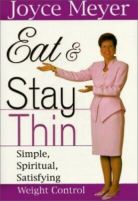 Eat & Stay Thin by Meyer, Joyce Book The Cheap Fast Free Post
