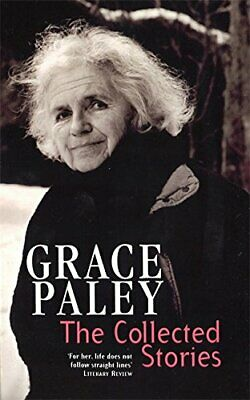 The Collected Stories of Grace Paley (Virago Modern... by Paley, Grace Paperback