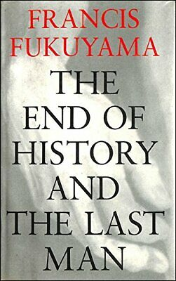 The End of History And the Last Man by Fukuyama, Francis Hardback Book The Cheap