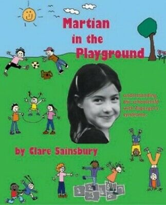 Martian in the Playground: Understanding the Sc... by Sainsbury, Clare Paperback