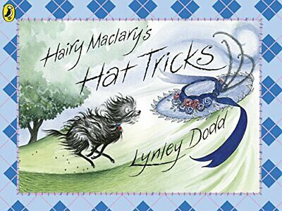 Hairy Maclary's Hat Tricks (Hairy Maclary and Frien... by Dodd, Lynley Paperback