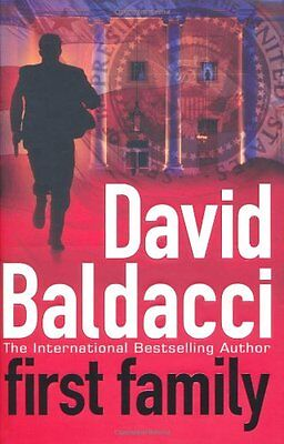 First Family, Baldacci, David Hardback Book The Cheap Fast Free Post