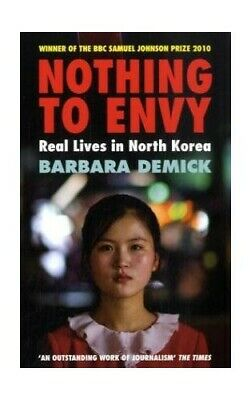 Nothing to Envy: Real Lives in North Korea Paperback Book The Cheap Fast Free