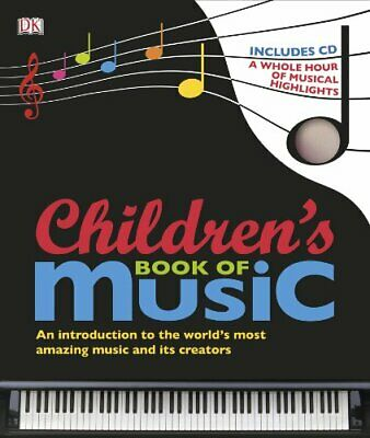 Children's Book of Music (Dk) by DK Hardback Book The Cheap Fast Free Post