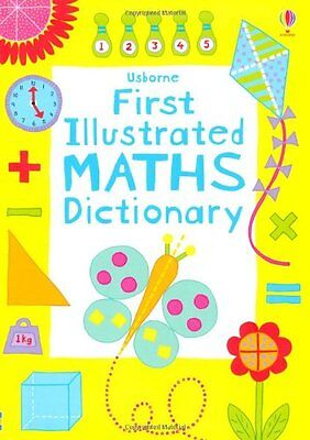 First Illustrated Maths Dictionary (Usborne Dictionaries), Kirsteen Rogers Book