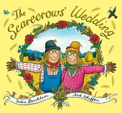 xhe Scarecrows' Wedding by Donaldson, Julia Book The Cheap Fast Free Post