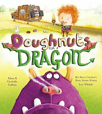 Doughnuts for a Dragon (George's Amazing Adventures) by Guillain, Charlotte The