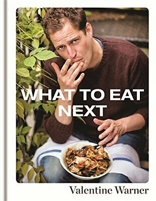 What to Eat Next by Warner, Valentine Book The Cheap Fast Free Post