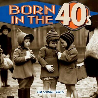 Born in the 40s by Tim Glynne-Jones Book The Cheap Fast Free Post