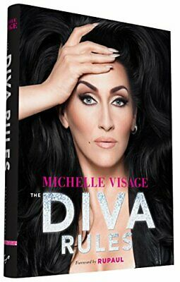 The Diva Rules: Ditch the Drama, Find Your Strength, and ... by Visage, Michelle
