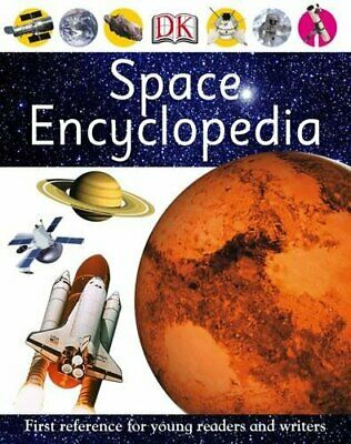 Space Encyclopedia (First Reference) by Dk Paperback Book The Cheap Fast Free