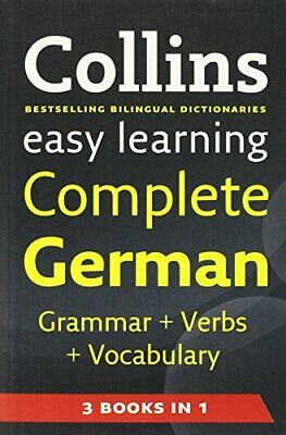 Easy Learning Complete German Grammar, Verb... by Collins Dictionaries Paperback