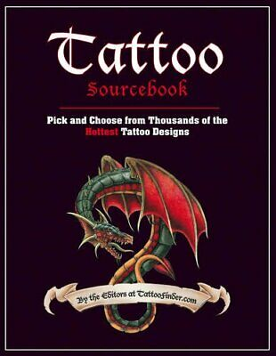 Tattoo Sourcebook: Pick and Choose from Thousands of the ... by TattooFinder.com