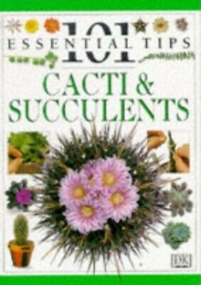 Cacti and Succulents (101 Essential Tips) by Dorling Kindersley Paperback Book