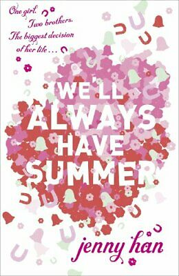 We'll Always Have Summer by Han, Jenny Book The Cheap Fast Free Post