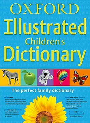 Oxford Illustrated Children's Dictionary by Oxford Dictionaries Paperback Book