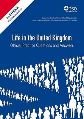 Life in the United Kingdom: Official Practice Questio... by TSO (The Stationery
