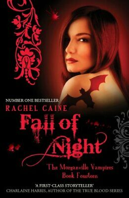 Fall of Night: Morganville Vampires Book 14 by Rachel Caine Book The Cheap Fast
