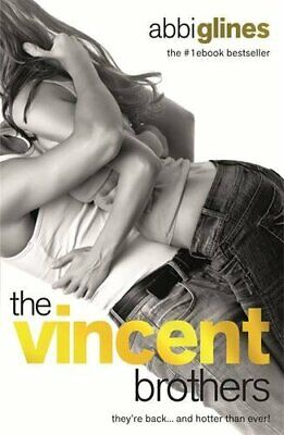The Vincent Brothers (The Vincent Boys) by Glines, Abbi Book The Cheap Fast Free
