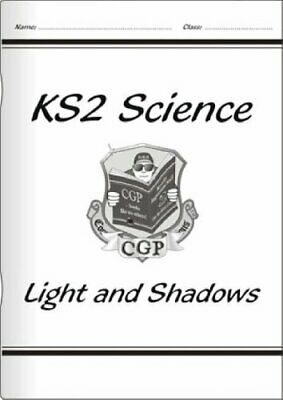 KS2 National Curriculum Science - Lights and Shadows (... by CGP Books Paperback
