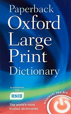 Paperback Oxford Large Print Dictionary by Oxford Dictionaries Paperback Book
