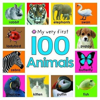 My Very First 100 Animals by Roger Priddy Board book Book The Cheap Fast Free