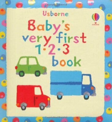 Baby's Very First Book of 123 by Jenny Tyler Board book Book The Cheap Fast Free