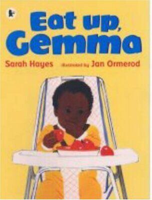 Eat Up, Gemma by Hayes, Sarah Paperback Book The Cheap Fast Free Post