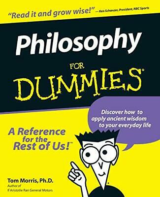Philosophy For Dummies (US Edition) by Morris, Tom Paperback Book The Cheap Fast