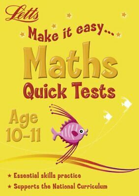 Maths Age 10-11: Quick Tests (Letts Make It Easy) by Patilla, Peter Book The