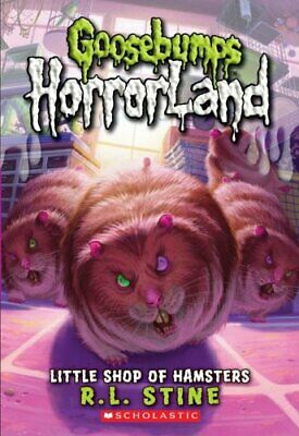 Little Shop of Hamsters (Goosebumps Horrorland) by Stine, R.L. Paperback Book