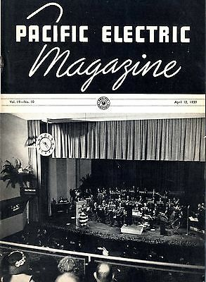 Pacific Electric Magazine for April 10, 1939