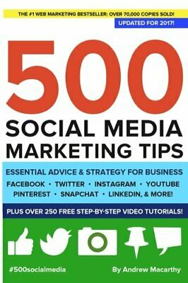 500 Social Media Marketing Tips: Essential Advice, Hints ... by Macarthy, Andrew