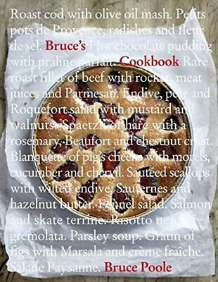 Bruce's Cookbook by Poole, Bruce Hardback Book The Cheap Fast Free Post