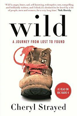 Wild: A Journey from Lost to Found by Cheryl Strayed Book The Cheap Fast Free